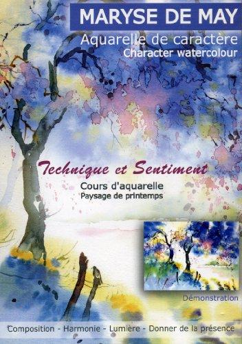 Technique et Sentiment 01 - Paysage de printemps - Aquarelle de caractère