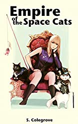Empire of the Space Cats (Amy Armstrong Book 2)