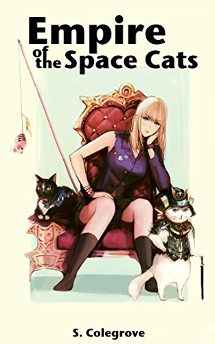 Empire of the Space Cats (Amy Armstrong Book 2) (English Edition)