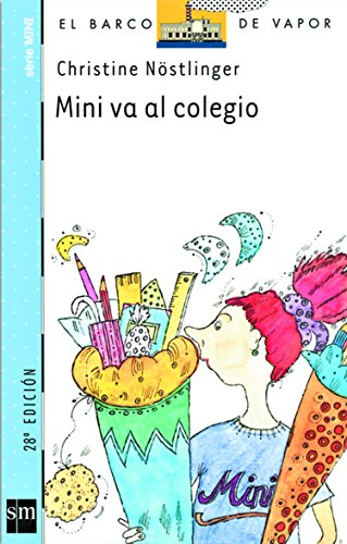 Mini va al colegio (El Barco de Vapor Azul) por Christine Nöstlinger