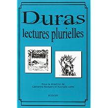 Marguerite Duras : Lectures Plurielles.