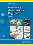 Fundamentos de Anestesia Regional. 2ª edición