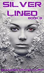 Silver Lined (The Sugar Coated Trilogy Book 3)