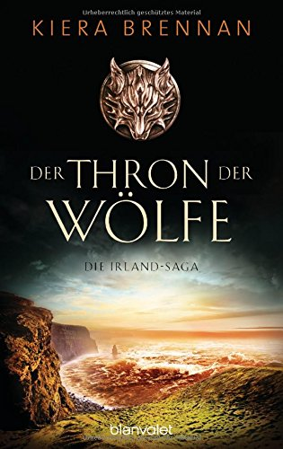 Buchseite und Rezensionen zu 'Der Thron der Wölfe - Die Irland-Saga 2: Roman' von Kiera Brennan
