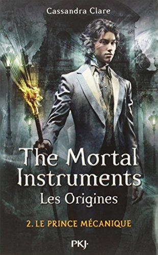 2. The Mortal Instruments, les origines : Le princ...