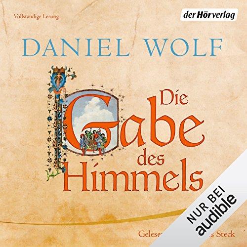 Buchseite und Rezensionen zu 'Die Gabe des Himmels: Die Fleury-Serie 4' von Daniel Wolf
