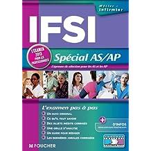 IFSI Spécial AS/AP. L'examen 2013 pour les professionnels