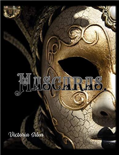 Mascaras por Victoria B Silva L