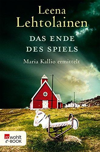 Das Ende des Spiels: Maria Kallio ermittelt