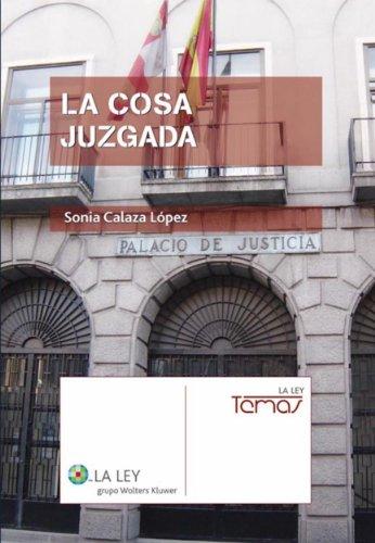 La cosa juzgada (La Ley, temas) por Sonia Calaza López