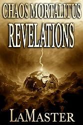 Chaos Mortalitus: Revelations (Book Two) (English Edition)