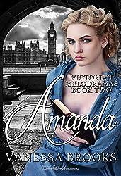 Amanda (Victorian Melodramas Book 2)