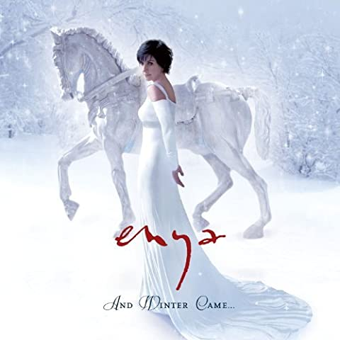 And Winter Came by Enya (2008-11-11)