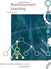 Reinforcement Learning: An Introduction (Adaptive Computation and Machine Learning)
