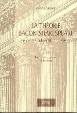 La théorie Bacon-Shakespeare. Le drame subjectif d'un savant
