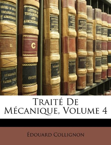 Traite de Mecanique, Volume 4
