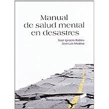 Manual de salud mental en desastres (Manuales de psicología)