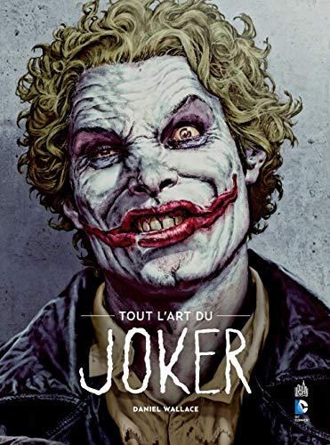 Tout l'art du Joker, un recueil d'illustrations à travers les ans