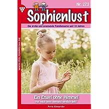 Sophienlust 273 – Familienroman: Ein Engel ohne Himmel