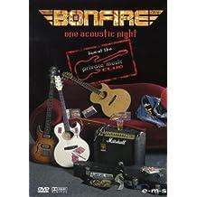 Bonfire - One Acoustic Night