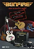 Bonfire - One Acoustic Night [2 DVDs] -