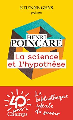 La science et l'hypothèse par Etienne Ghys