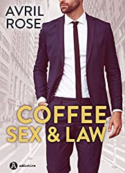 Coffee, Sex and Law (English Edition)