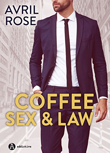 Coffee, Sex & Law - Nemici o Amanti