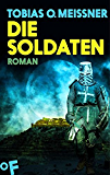 Die Soldaten: Roman