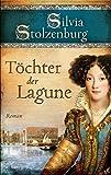 Töchter der Lagune: Roman (EDITION AGLAIA)