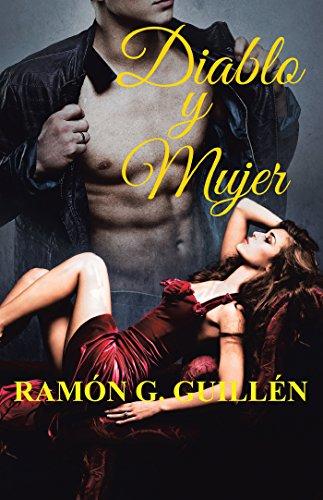 Diablo Y Mujer por Ramón G. Guillén