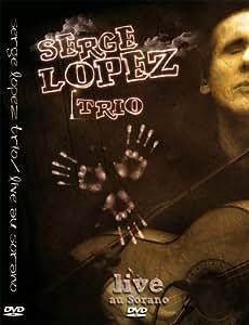 DVD flamenco/jazz-Serge Lopez Trio- Live au sorano