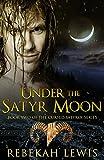 Under the Satyr Moon (The Cursed Satyroi Book 2)