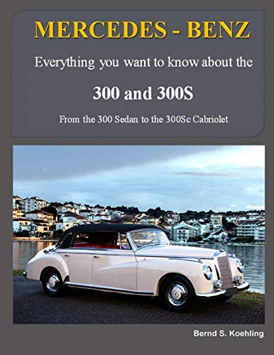 600 Series Air (MERCEDES-BENZ, The 1950s 300, 300S Series: From the 300 Sedan to the 300Sc Roadster)