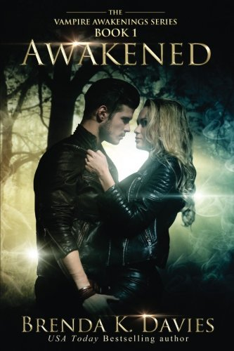 Awakened (Vampire Awakenings 1) (Volume 1) by Brenda K. Davies (2012-09-22)