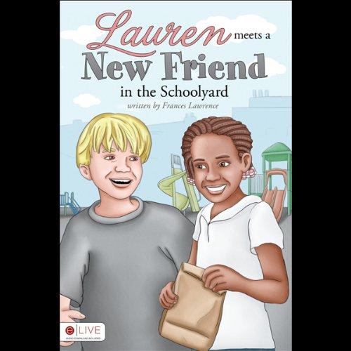 Lauren Meets a New Friend in the Schoolyard  Audiolibri