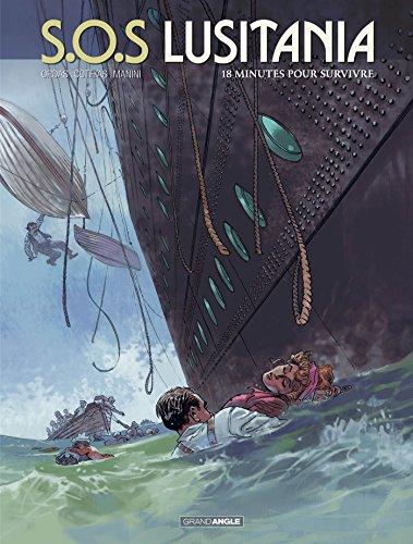 S.O.S Lusitania - volume 2 - 18 minutes pour survivre