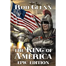 The King of America: Epic Edition