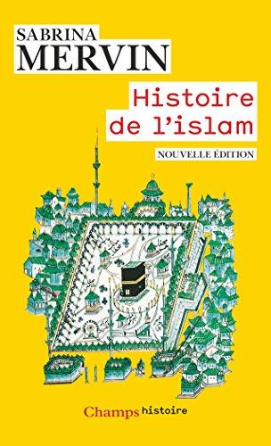Histoire de l'islam: Fondements et doctrines