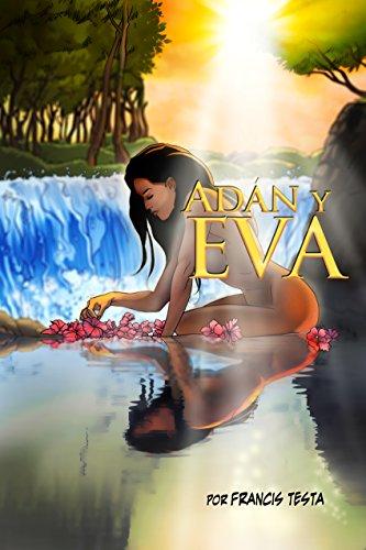 Adán y Eva: (Spanish version of Eve)