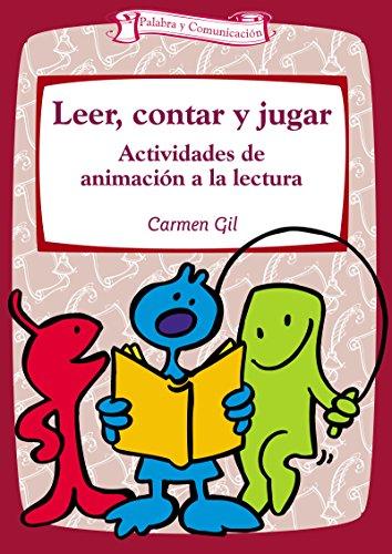 Leer, contar y jugar (Talleres nº 4) por Carmen Gil Martínez