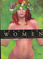 Frank Cho Women: Selected Drawings & Illustrations