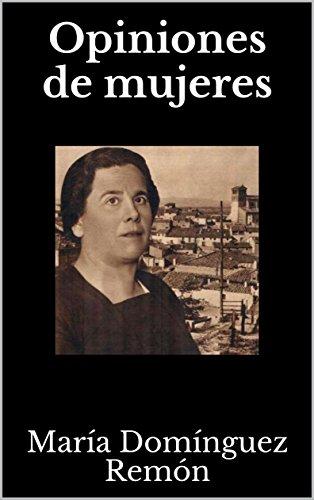 Opiniones de mujeres por María  Domínguez Remón