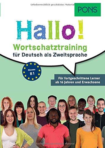 Pons German series: Pons Hallo! Wortschatztraining fur Deutsch als Zweitsprach por Adalbert Stifter