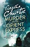 Murder on the Orient Express (Poirot) (Hercule Poirot Series Book 10)