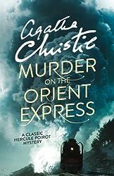 Murder on the Orient Express (Poirot) (Hercule Poirot Series Book 10)