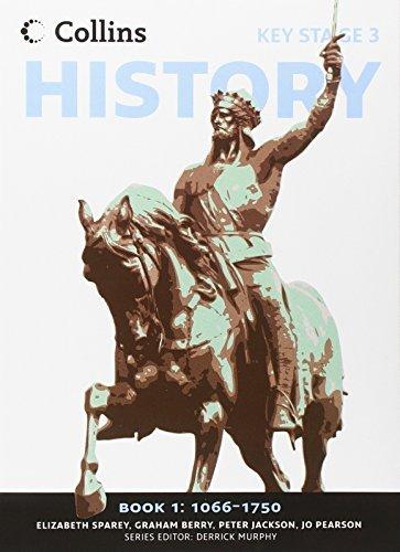 Collins Key Stage 3 History - Book 1 1066-1750 by Elizabeth Sparey (2010-04-20)