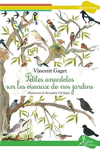 Petites anecdotes sur les oiseaux de nos jardins