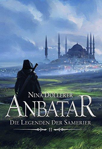 Anbatar: Die Legenden der Samerier 2 (Die Legenden der Samerier / Anbatar)