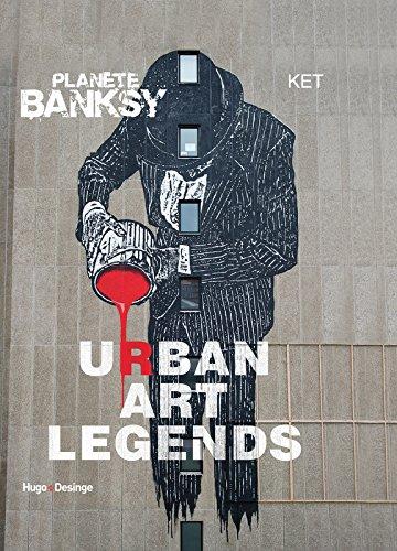 Planète Banksy Urban Art Legends par Ket